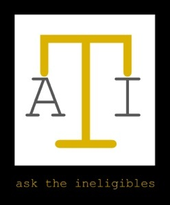 Ask the Ineligibles